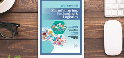 Manufacturing, Packaging & Logistics In-Depth Focus 2019