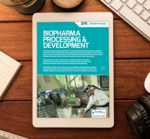 Biopharma, Processing & Development In-Depth Focus issue 2 2018