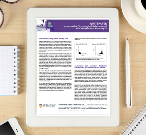 Whitepaper: Increase the Physiological Relevance of HIV Models with RoboSep™